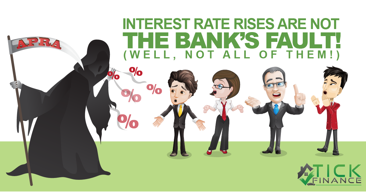 Interest Rate Rises Not the Banks Fault!