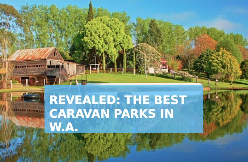 Best Caravan Park in W.A.